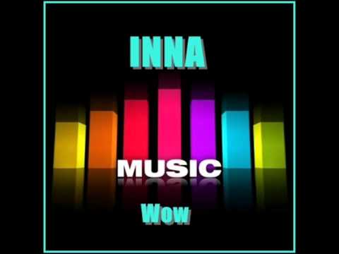 Inna - Wow [2012] video