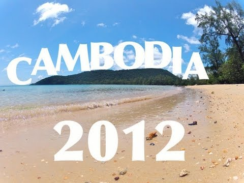 Kingdom of Wonder - Cambodia Tour 2012 [GoPro HD Hero 2]