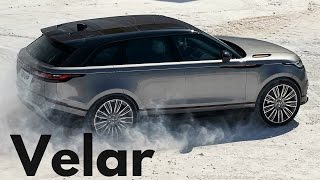 2018 Range Rover Velar - Best Off-road Luxury SUV