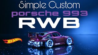 Porsche 993 RWB simple custom Hot Wheels