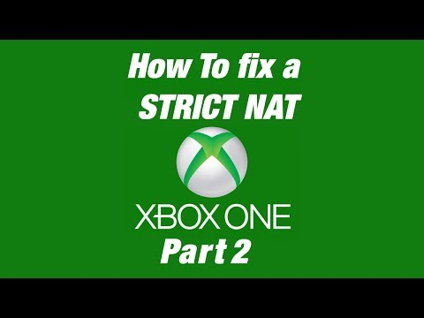 How to Fix a Strict NAT on XBOX ONE [Part 2] - Troubleshooting