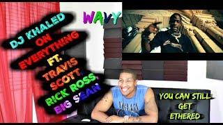 DJ Khaled - On Everything ft Travis Scott, Rick Ross, Big Sean Reaction