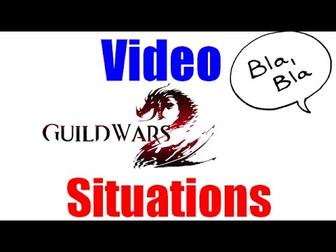 Video Guild Wars 2 (Grand n'importe Quoi WTF !!) [Situations]