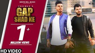 Gap Chhad Ke (Full Song) | Maahi Ft. Zorawar | SINGGA | Cheetah |  New Song 2018 | White Hill Music