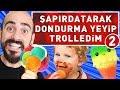 ŞAPIRDATARAK DONDURMA YEDİM TROLLEDİM 2 !