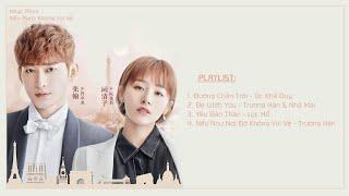 [Playlist] Nhạc Phim Nếu Paris Không Vui Vẻ - 如若巴黎不快乐 OST