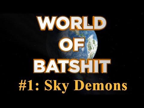 World of Batshit - #1: Sky Demons