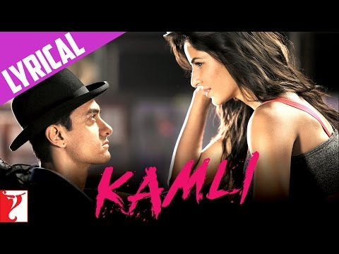 Kamli - Song with Lyrics - DHOOM:3