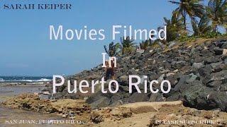 Movies filmed in Puerto Rico