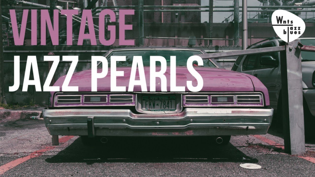 Vintage Jazz Pearls - Swing Playlist, Jazz Standards & Hits