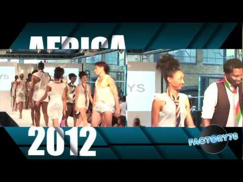 FACTORY78 - Africa Fashion week London 2012.