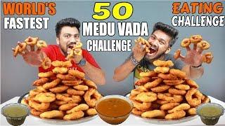 50 MEDU VADA CHALLENGE   CRISPY MEDU VADA EATING COMPETITION     Food Challenge India (Episode-60)