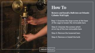 Industville: How to remove or install an Orlando Cylinder bulb