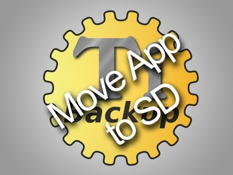 Move apps to SD - Titanium Backup