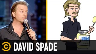 David Spade Explains Why Men Cheat - Re-Animated