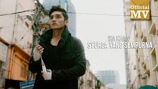 Download Lagu Isa Khan - Syurga Yang Sempurna (Official Music Video) Gratis STAFABAND