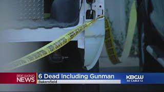 Gunman Kills Five People Before Shooting Self In Bakersfield