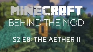Behind the Mod S2 E8: The Aether II