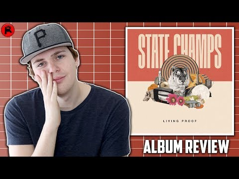 State Champs - Living Proof | Album Review