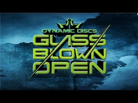 2013 Glass Blown Open Pro Mens Highlights | Disc Golf