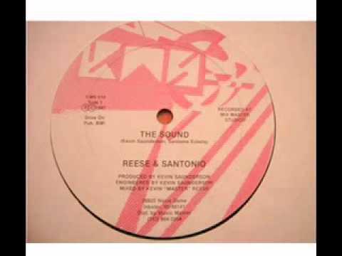 REESE & SANTONIO - The Sound (1987 Original)