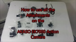 How to Use Every attachment for the AKASO EK7000 Action Camera + Accessories Bundle