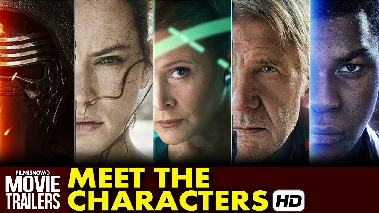 Star Wars: Episode VII - The Force Awakens Meet The Characters (2015) HD