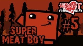 [Meat Boy] MR.HEART ROCKER #5