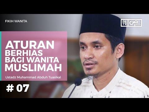 Fikih Wanita (07) : Aturan Berhias Bagi Wanita Muslimah