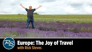 Europe: The Joy of Travel with Rick Steves