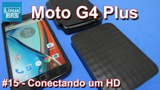 Lenovo Moto G4 Plus - Conectando um HD via OTG