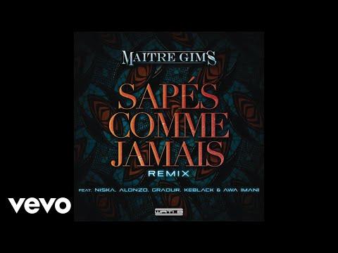 Maître Gims - Sapés comme jamais (Remix) [Audio] ft. Alonzo, Gradur, Keblack, Awa Imani