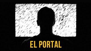 EL PORTAL (HISTORIAS DE TERROR)