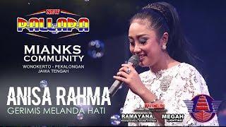 download lagu New Pallapa - Gerimis Melanda Hati - Anisa Rahma gratis