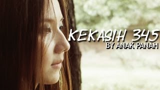 Anak Panah - Kekasih 345 (Official Music Video)