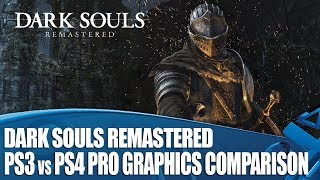 Dark Souls Remastered - PS3 versus PS4 Pro Graphics Comparison