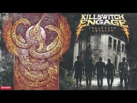 Killswitch Engage - Loyalty (Audio)