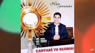 Nico Fernández  - Cantaré Tu Gloria [Disco ''Cantaré Tu Gloria'']