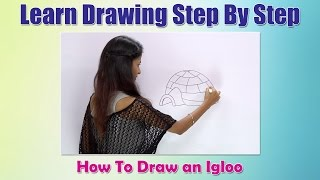How to draw an Igloo | Learn Drawing Step By Step For Children | Drawing For Beginners