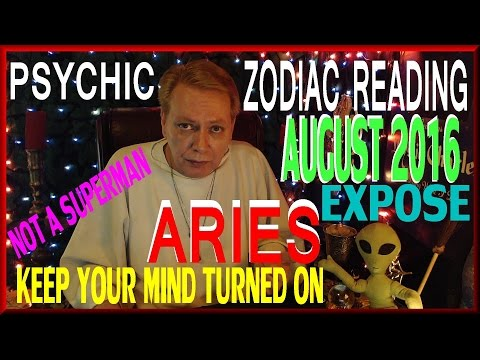 ARIES AUGUST 2016 Psychic Reading Tarot Cards And Spiritual - Not Superman