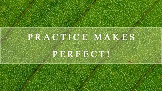 Landscape and Nature Photography | Practice Makes Perfect
