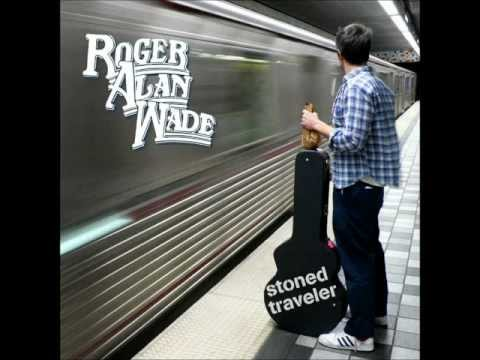 Roger Alan Wade - Bear Loves Honey