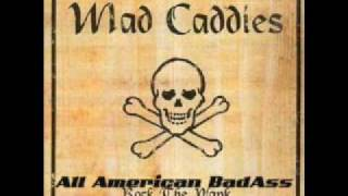 Watch Mad Caddies All American Badass video