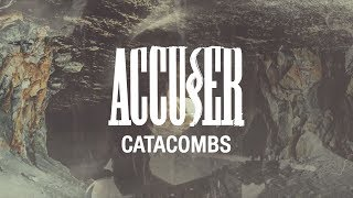 ACCUSER - Catacombs