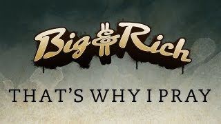 Watch Big  Rich Thats Why I Pray video