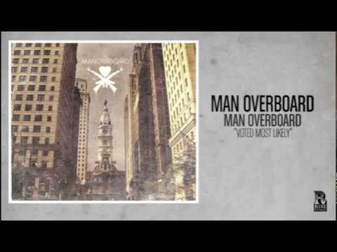 Man Overboard - Voted Most Likely