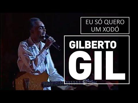 Eu Só Quero Um Xodó - Gilberto Gil video