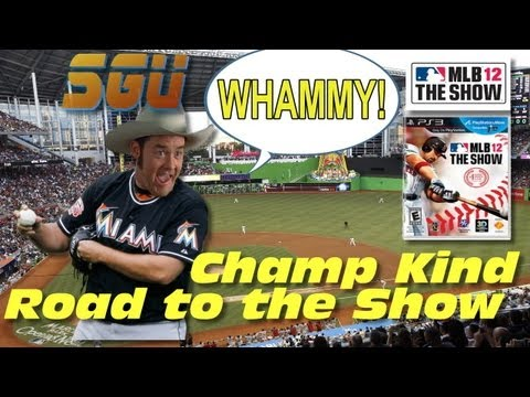 Road to the Show ft. Champ Kind (MLB 12 The Show) Whammy! – EP27