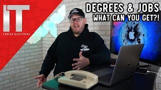 What Kind of I.T. Job Can You Get With a Degree? Information Technology Jobs with Degrees