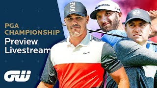 The PGA Championship 2019: Who Is Going to Win? | 24/7 LIVESTREAM | Golfing World